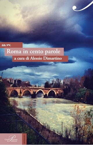 Roma in cento parole, a cura di Alessio Dimartino