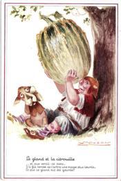 Le Gland Et La Citrouille : gland, citrouille, THEMES, ILLUSTRATEURS, MAUZAN, Gland, Citrouille, Fables, Fontaine, Carte, Postale, Ancienne, ACHETER, OCCASION