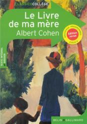 Albert Cohen Le Livre De Ma Mère : albert, cohen, livre, mère, Livre, Mère, Cohen,, Albert, Descaves,, Delphine