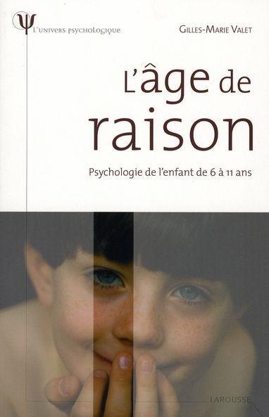 7 Ans L âge De Raison : raison, L'age, Raison, Psychologie, L'enfant, Livre, France, Loisirs