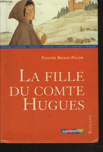 La Fille Du Comte Hugues : fille, comte, hugues, Fille, Comte, Hugues, Edition), Belgique, Loisirs
