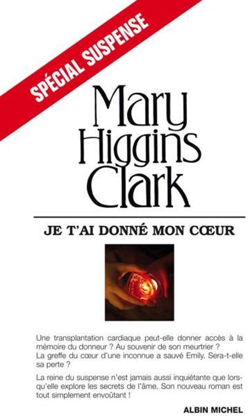 Je T'ai Donné Mon Coeur : donné, coeur, Livre, T'ai, Donné, Coeur, Higgins, Clark