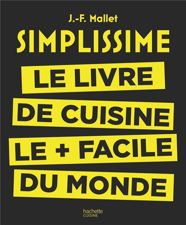 Livre  Simplissime ; Le Livre De Cuisine Le + Facile Du