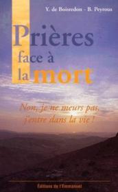 Je Ne Meurs Pas J'entre Dans La Vie : meurs, j'entre, Prières, Meurs, J'entre, Boisredon, ACHETER, OCCASION, Février