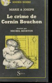 Le Crime De Cornin Bouchon : crime, cornin, bouchon, Crime, Cornin, Bouchon, Marie, Joseph, ACHETER, OCCASION