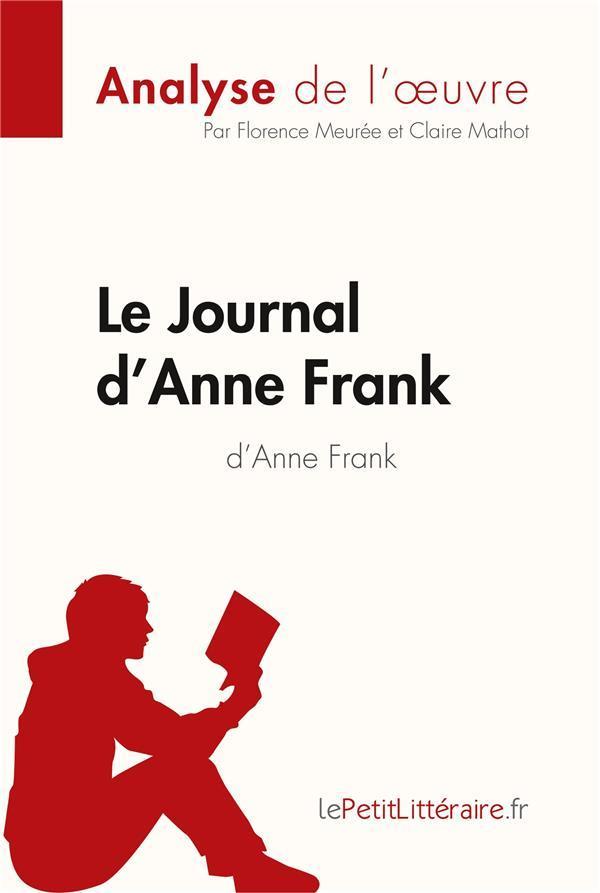 Resume Le Journal D Anne Frank : resume, journal, frank, Journal, D'Anne, Frank, Analyse, Complète, L'oeuvre, Résumé, Belgique, Loisirs