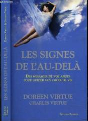 Les Signes De L Au Dela : signes, Signes, L'au-delà, Messages, Anges, Guider, Choix, Virtue,, Doreen;, Charles