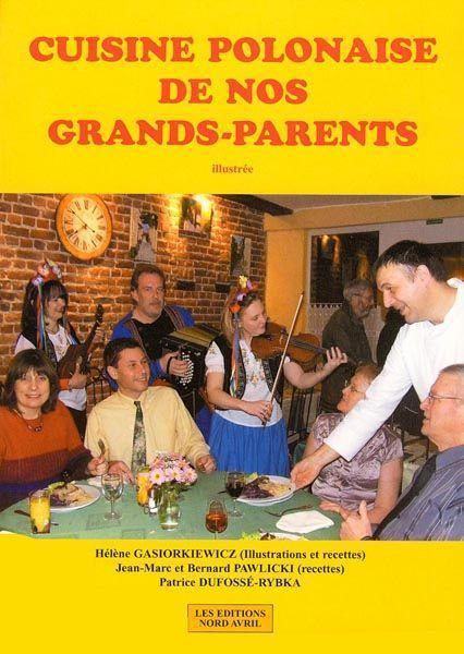 Livre  Cuisine Polonaise De Nos Grandsparents  Hélène
