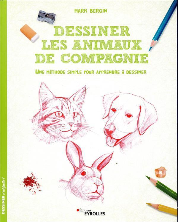 Livre Pour Apprendre A Dessiner : livre, apprendre, dessiner, Dessiner, Animaux, Compagnie, Méthode, Simple, Apprendre, Livre, France, Loisirs