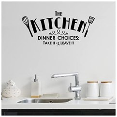 Kitchen Vinyl Banquettes For Sale 厨房 晚宴选择 Take It Or Leave 乙烯基刻字墙贴贴纸黑色10 H X 21 乙烯基刻字墙贴贴纸