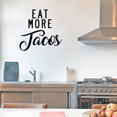 Art For Kitchen Wall Black Rug Eat More Tacos 趣味厨房引言墙艺术乙烯基贴纸 53 34cm X