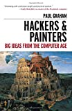 Hackers and Painters: Essays on the Art of Programming