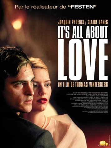 Todo es cuestión de amar, Its all about love, Thomas Vinterberg, 2003