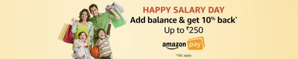 Happy Salary Day Get up to Rs.250 back*