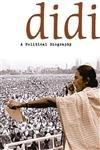 Didi - A Political Biography
