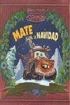 Cars - mate salva la navidad y otros cuentos (Cars (l.Disney))