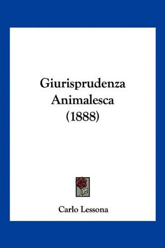 Giurisprudenza Animalesca (1888)