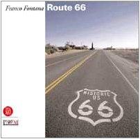 Franco Fontana. Route 66.