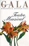 Teatro musical.(b gala) (Biblioteca Antonio Gala)