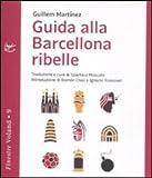 Guida alla Barcellona ribelle