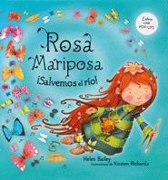 Rosa Mariposa. ¡Salvemos el río! (Libros juego)