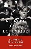 El huerto de mi amada (Autores Españoles E Iberoameric.)