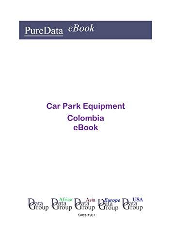 Car Park Equipment in Columbia: Market Sales