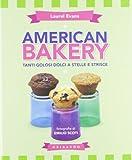 American bakery. Tanti golosi dolci a stelle e strisce