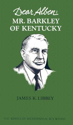 Dear Alben: Mr.Barkley of Kentucky (Kentucky Bicentennial Bookshelf)