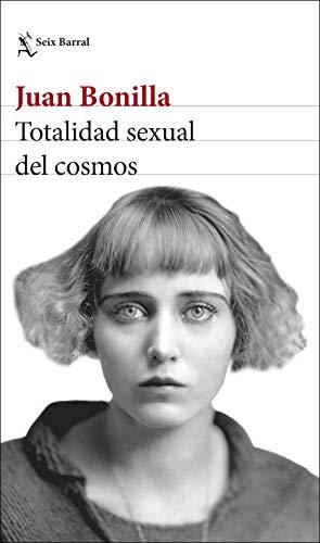 Totalidad sexual del cosmos: 1 (Biblioteca Breve)