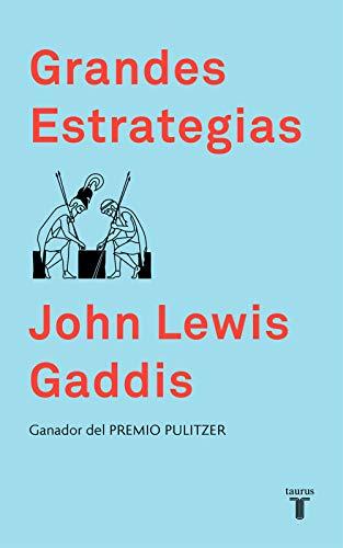 Grandes estrategias de John Lewis Gaddis