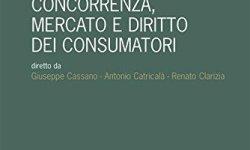# Concorrenza, mercato e diritto dei consumatori PDF Libri Gratis