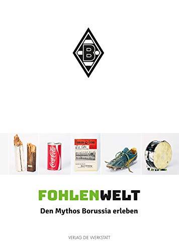 FohlenWelt: Den Mythos Borussia erleben