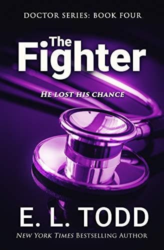 El Luchador (El Doctor libro 4) – E. L. Todd