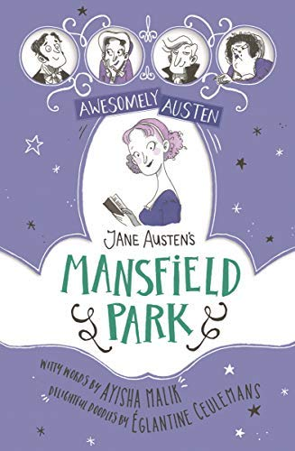Jane Austen's Mansfield Park (Awesomely Austen - Illustrated and Retold Book 5) (English Edition)
