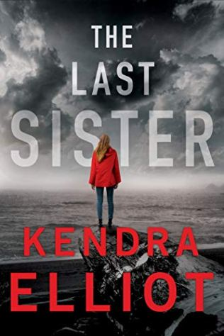 The Last Sister (Columbia River Book 1) by [Elliot, Kendra]
