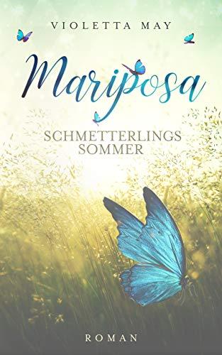 Mariposa: Schmetterlingssommer (German Edition)