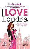 I love Londra (I love Series Vol. 4)