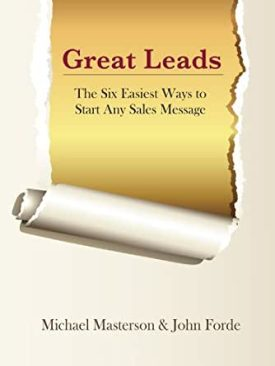 Great Leads: The Six Easiest Ways to Start Any Sales Message eBook:  Masterson, Michael , Forde, John : Amazon.co.uk: Kindle Store