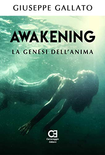 Awakening - La genesi dell'anima