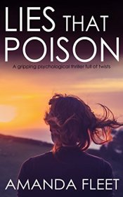 LIES THAT POISON a gripping psychological thriller full of twists by [FLEET, AMANDA]