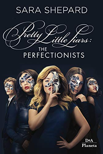 The perfectionists: Pretty Little Liars (Italian Edition)