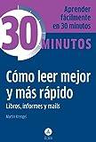 Cómo Leer Mejor Y Más Rápido (30 Minutos)
