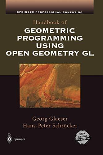 Handbook of Geometric Programming Using Open Geometry GL (Springer Professional Computing)