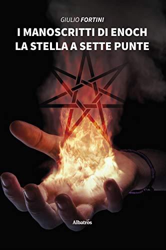 I Manoscritti di Enoch.: La stella a sette punte