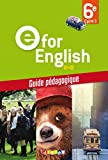 E for English 6e - Guide pédagogique - version papier