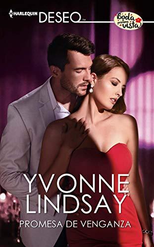 Leer gratis Promesa de venganza: Amor a primera vista de Yvonne Lindsay