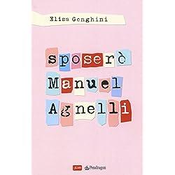 Sposerò Manuel Agnelli