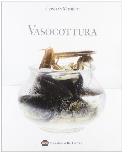 Vasocottura