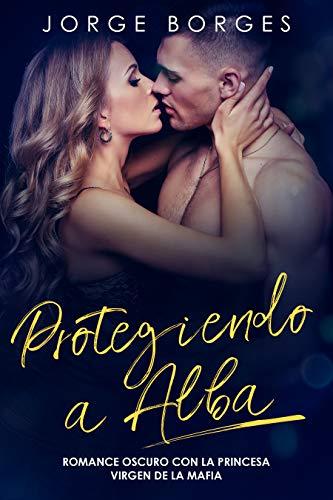 Protegiendo a Alba de Jorge Borges